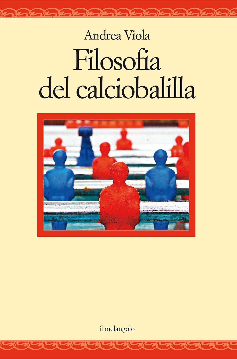 FILOSOFIA DEL CALCIOBALILLA